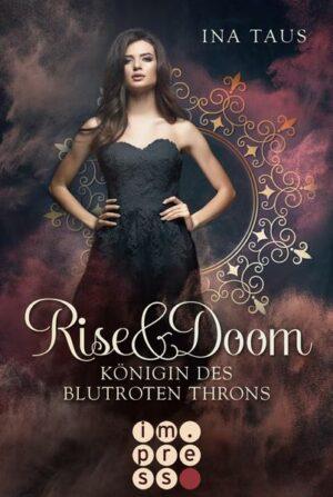 Rise & Doom 3: Königin des blutroten Throns | Bundesamt für magische Wesen