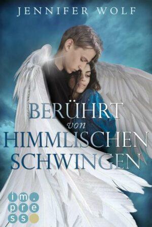 Berührt von himmlischen Schwingen (Die Engel-Reihe 1) | Bundesamt für magische Wesen