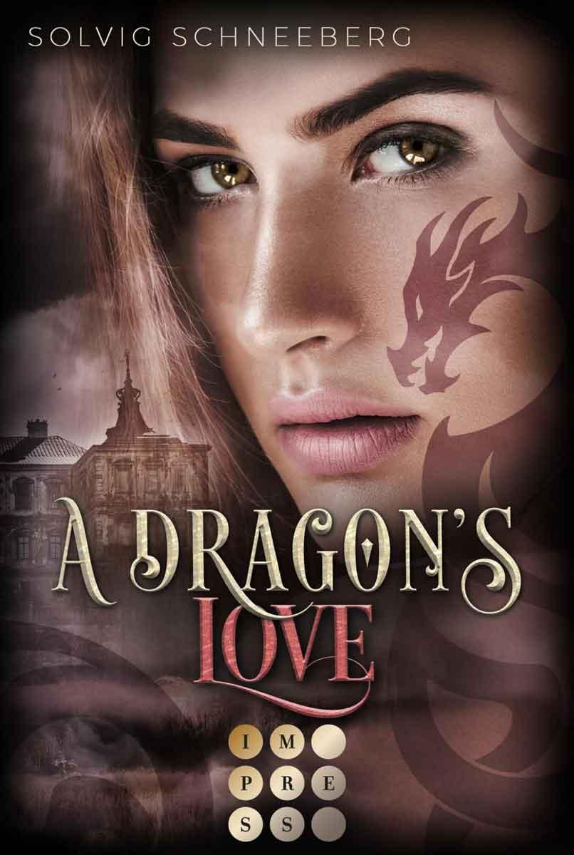 A Dragon's Love (The Dragon Chronicles 1)   Bundesamt für magische Wesen