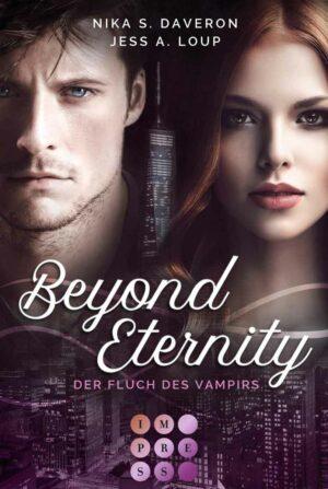 Beyond Eternity. Der Fluch des Vampirs