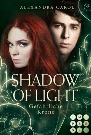 Shadow of Light 3: Gefährliche Krone | Bundesamt für magische Wesen