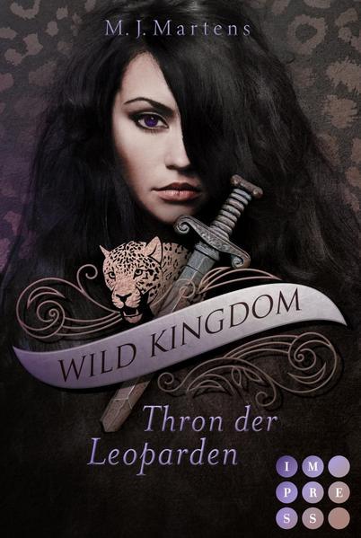 Wild Kingdom 1: Thron der Leoparden   Bundesamt für magische Wesen