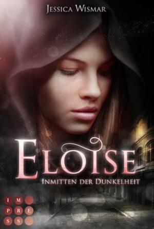 Eloise 2: Inmitten der Dunkelheit