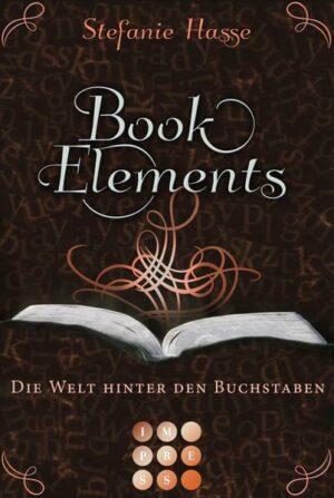 BookElements 2: Die Welt hinter den Buchstaben | Bundesamt für magische Wesen