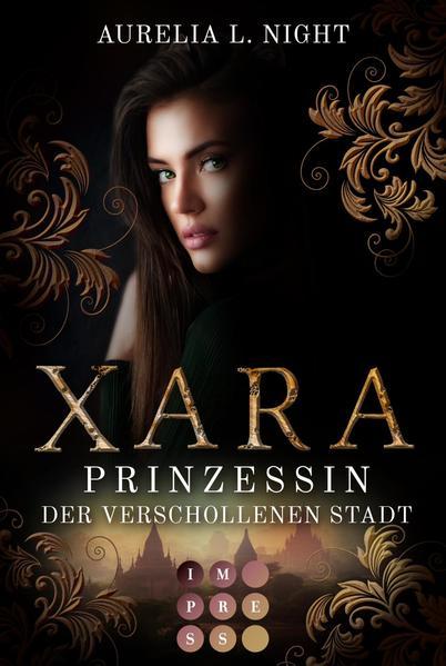 Xara. Prinzessin der verschollenen Stadt   Bundesamt für magische Wesen