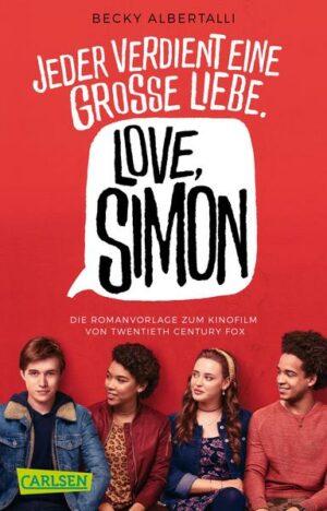 Love, Simon (Filmausgabe) (Nur drei Worte - Love, Simon)
