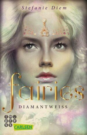 Fairies 3: Diamantweiß | Bundesamt für magische Wesen