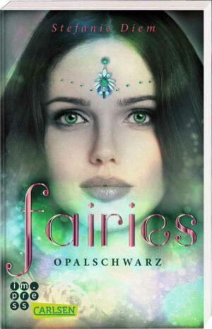 Fairies 4: Opalschwarz | Bundesamt für magische Wesen