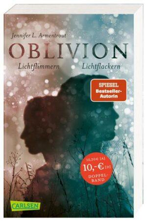 Obsidian 0: Oblivion 2. Lichtflimmern (Onyx aus Daemons Sicht erzählt) + Oblivion 3. Lichtflackern (Opal aus Daemons Sicht erzählt) (Doppelband)