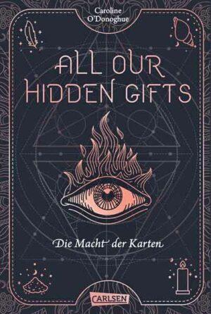 All Our Hidden Gifts 1: Die Macht der Karten