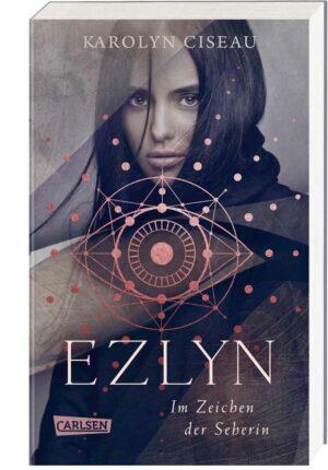 Ezlyn. Im Zeichen der Seherin | Bundesamt für magische Wesen