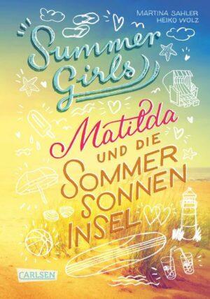 Summer Girls 1: Matilda und die Sommersonneninsel