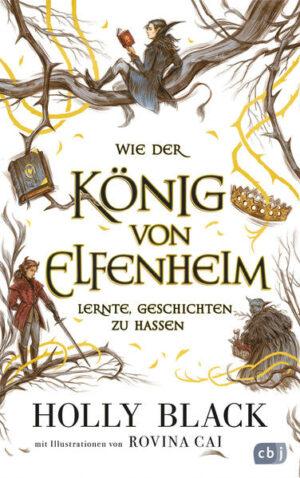 Wie der König von Elfenheim lernte