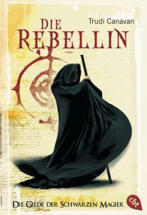 Die Gilde der Schwarzen Magier - Die Rebellin | Bundesamt für magische Wesen