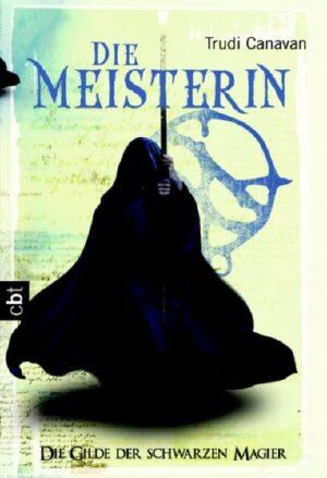 Die Gilde der Schwarzen Magier - Die Meisterin