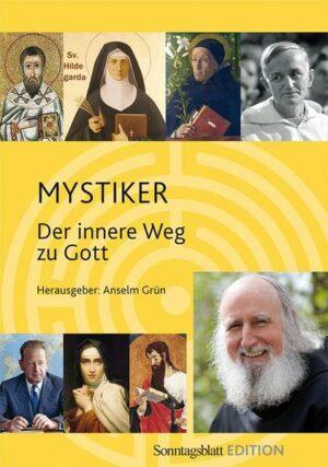 Mystiker Der innere Weg zu Gott