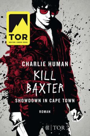 Kill Baxter. Showdown in Cape Town | Bundesamt für magische Wesen