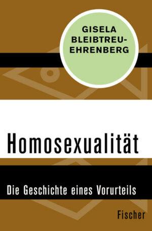 Homosexualität: Die Geschichte eines Vorurteils