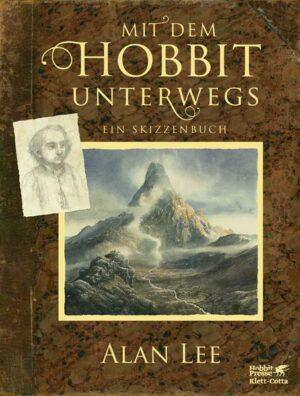 Mit dem Hobbit unterwegs: Ein Skizzenbuch