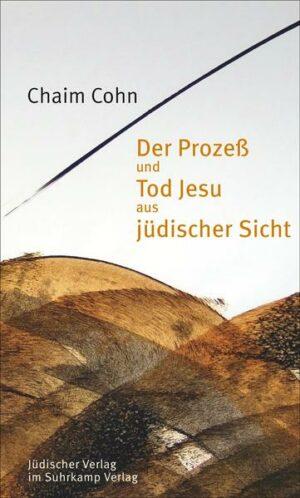 Der Prozeß und Tod Jesu aus jüdischer Sicht | Bundesamt für magische Wesen