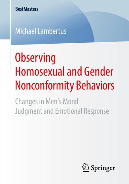 Observing Homosexual and Gender Nonconformity Behaviors: Changes in Men's Moral Judgment and Emotional Response | Bundesamt für magische Wesen