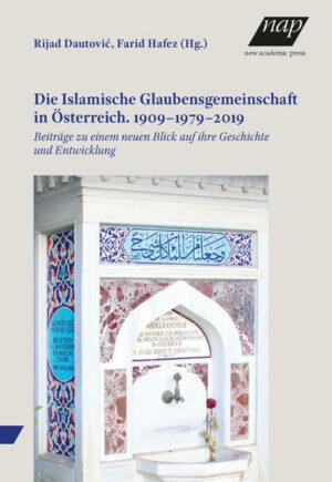 Die Islamische Glaubensgemeinschaft in Österreich. 1909–1979–2019   Bundesamt für magische Wesen