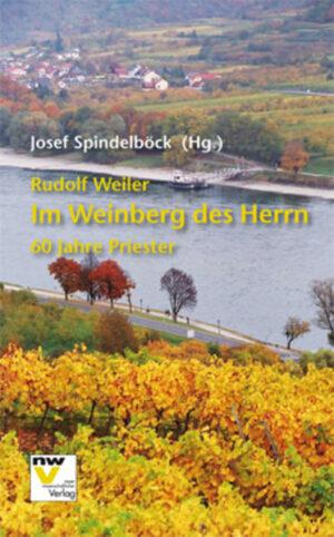 Rudolf Weiler. Im Weinberg des Herrn | Bundesamt für magische Wesen