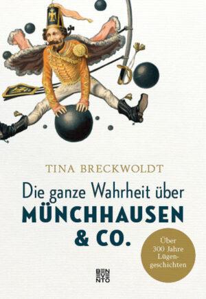 Die ganze Wahrheit über Münchhausen & Co. | Bundesamt für magische Wesen