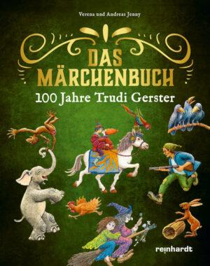 100 Jahre Trudi Gerster – Das Märchenbuch | Bundesamt für magische Wesen