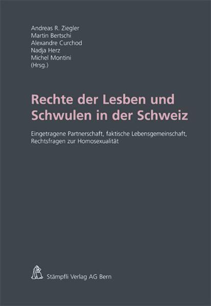 Rechte der Lesben und Schwulen in der Schweiz: Eingetragene Partnerschaft