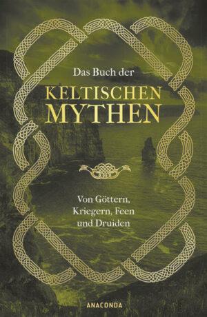 Das Buch der keltischen Mythen | Bundesamt für magische Wesen