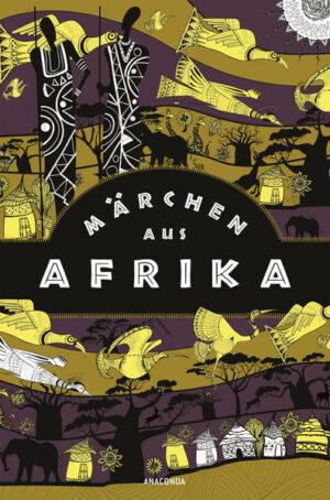 Märchen aus Afrika | Bundesamt für magische Wesen