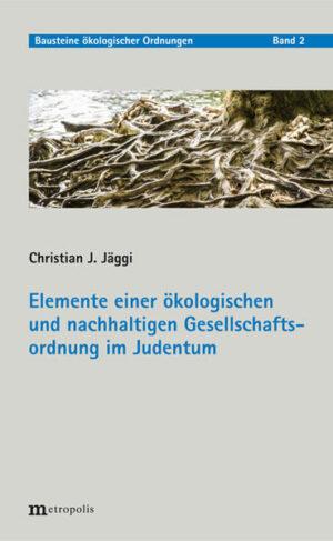 Elemente einer ökologischen und nachhaltigen Gesellschaftsordnung im Judentum   Bundesamt für magische Wesen