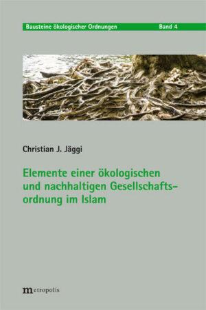 Elemente einer ökologischen und nachhaltigen Gesellschaftsordnung im Islam   Bundesamt für magische Wesen