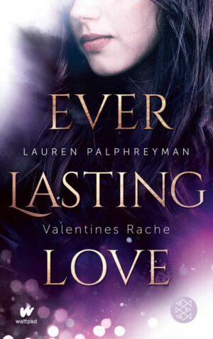 Everlasting Love - Valentines Rache | Bundesamt für magische Wesen