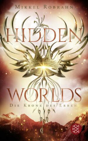 Hidden Worlds 2: Die Krone des Erben   Bundesamt für magische Wesen