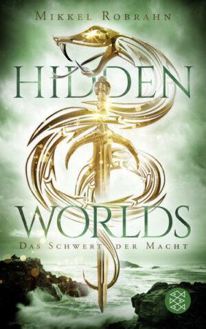 Hidden Worlds 3 - Das Schwert der Macht | Bundesamt für magische Wesen