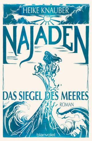 Najaden - Das Siegel des Meeres   Bundesamt für magische Wesen