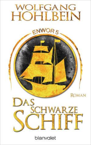 Das schwarze Schiff - Enwor 5