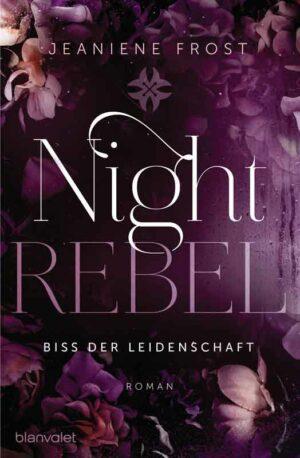 Night Rebel 2 - Biss der Leidenschaft   Bundesamt für magische Wesen