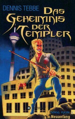 Das Geheimnis der Templer - Sang Real I: Neuanfang