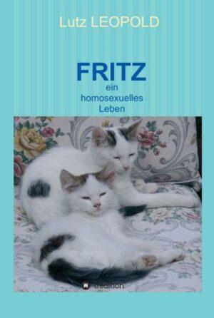FRITZ: ein homosexuelles Leben