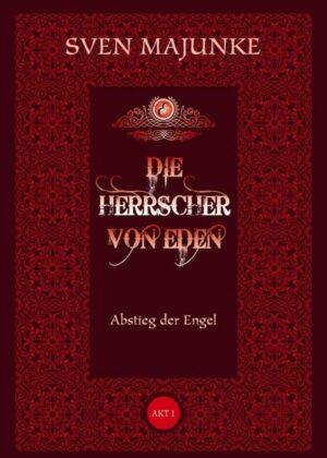 Die Herrscher von Eden | Bundesamt für magische Wesen