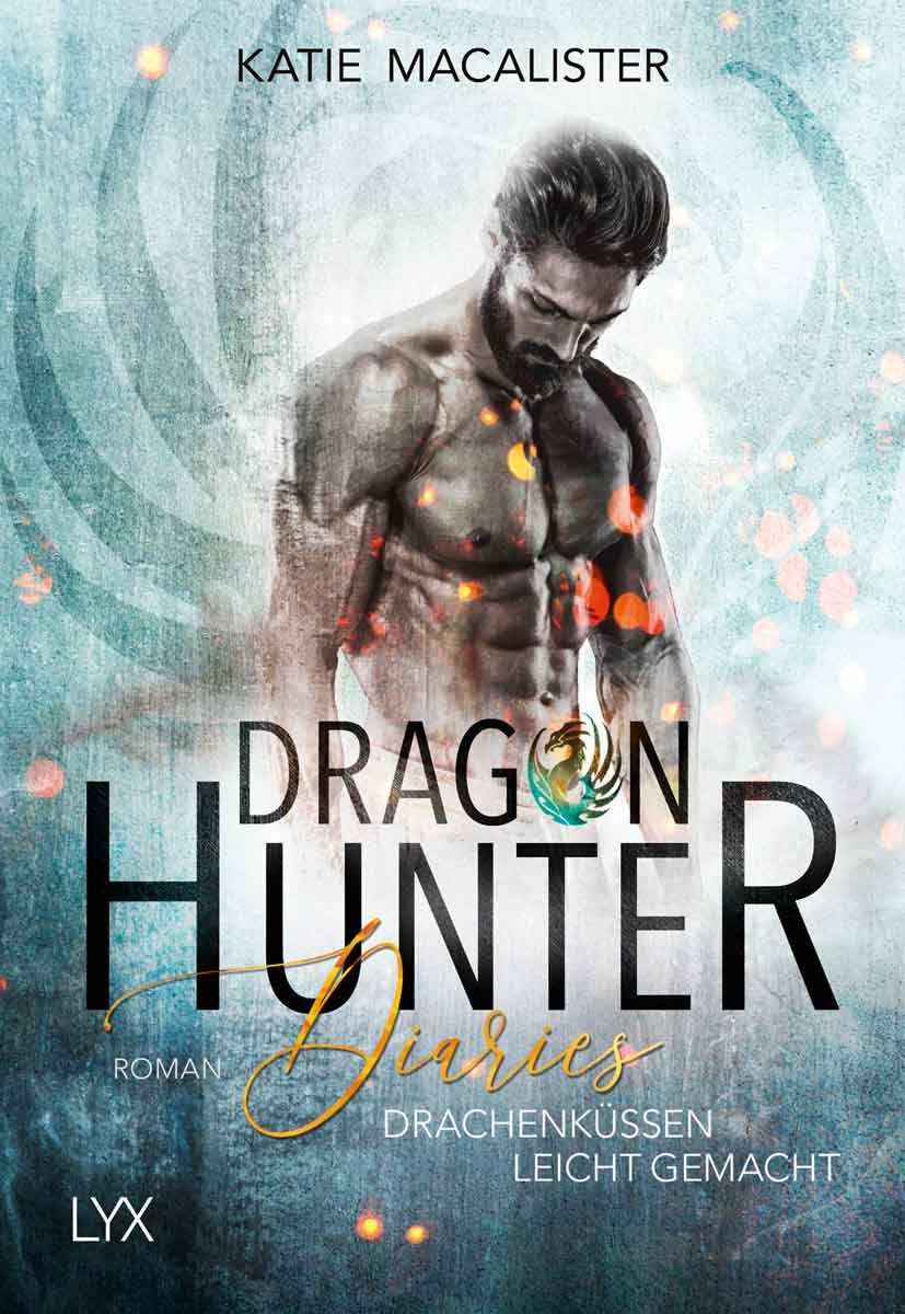 Dragon Hunter Diaries - Drachenküssen leicht gemacht | Bundesamt für magische Wesen