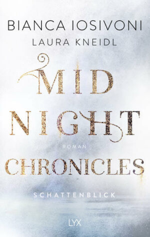 Midnight Chronicles 1: Schattenblick