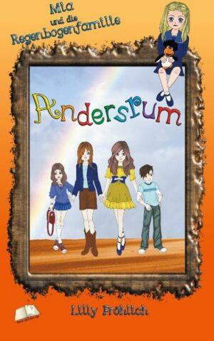 Andersrum: Mia und die Regenbogenfamilie