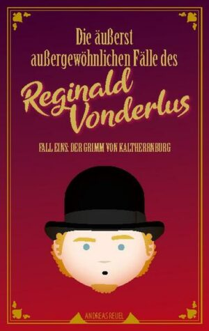 Die äußerst außergewöhnlichen Fälle des Reginald Vonderlus