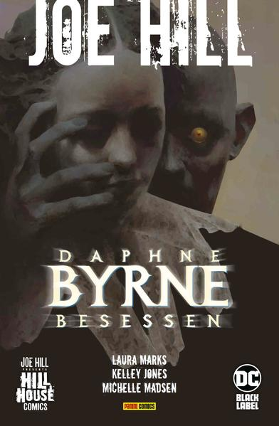 Joe Hill: Daphne Byrne - Besessen | Bundesamt für magische Wesen