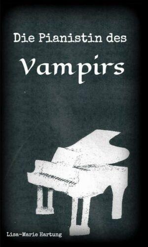 Die Pianistin des Vampirs
