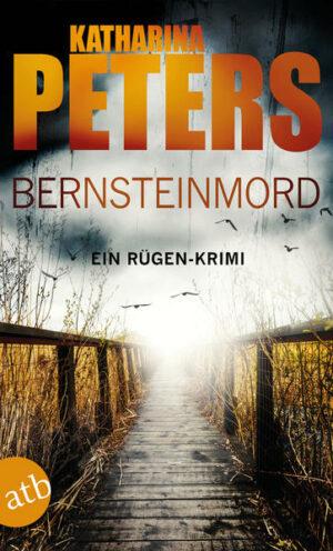 Bernsteinmord: Ein Rügen-Krimi